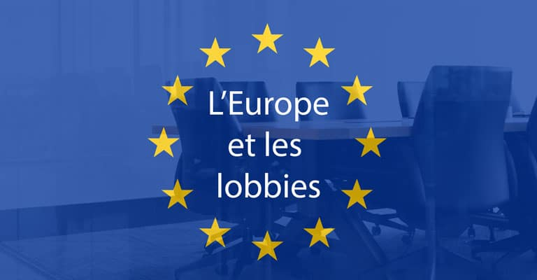 L'Europe et les lobbies